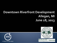 Downtown Allegan Riverfront Development