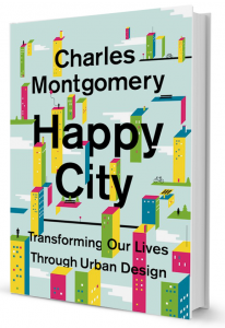 "Charles Montgomery's ""Happy City."""